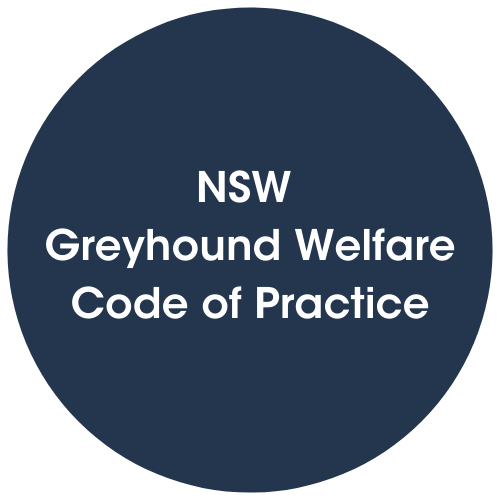 Click to view NSW Greyhound Welfare Code of Practice